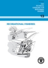 FAO Technical Guidelines for Responsible Fisheries. No. 13 - Recreational fisheries